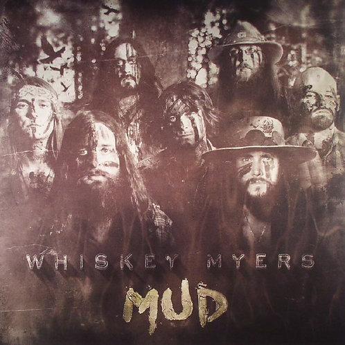 Whiskey Myers – Mud