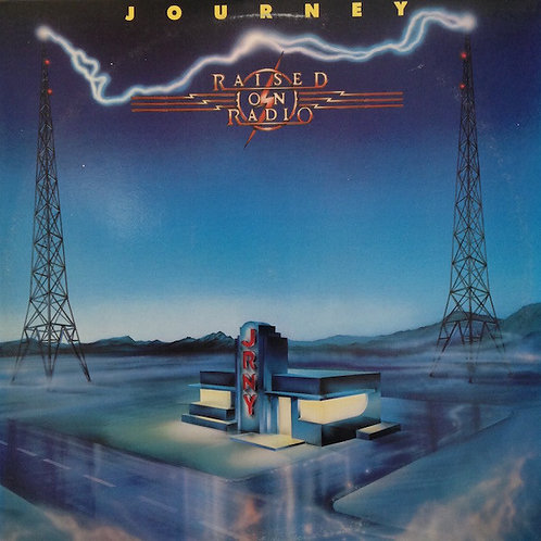 Journey – Raised On Radio