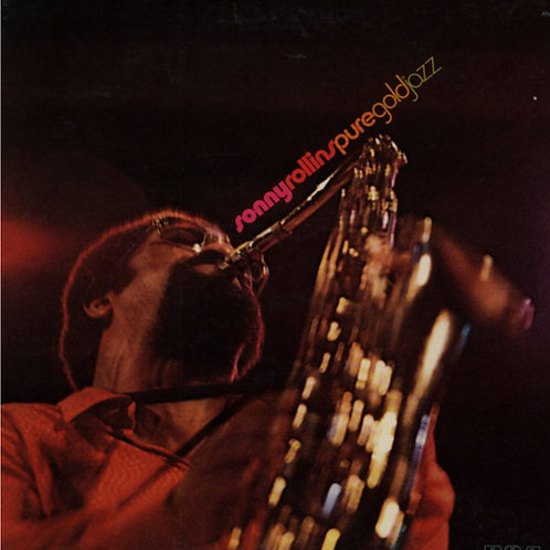 Sonny Rollins – Pure Gold Jazz