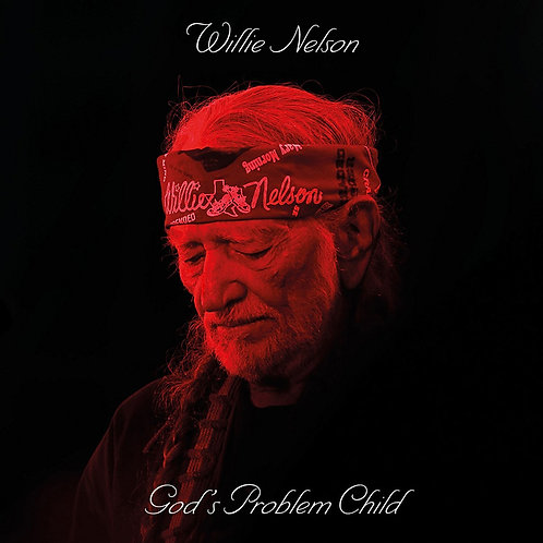 Willie Nelson – God's Problem Child