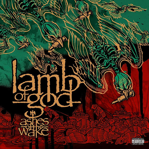 Lamb Of God ‎– Ashes Of The Wake