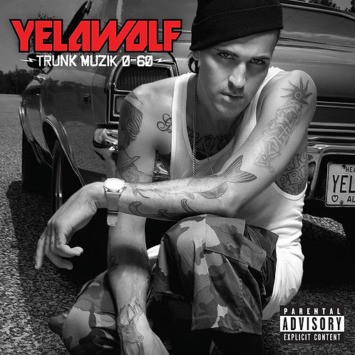 Yelawolf – Trunk Muzik 0-60