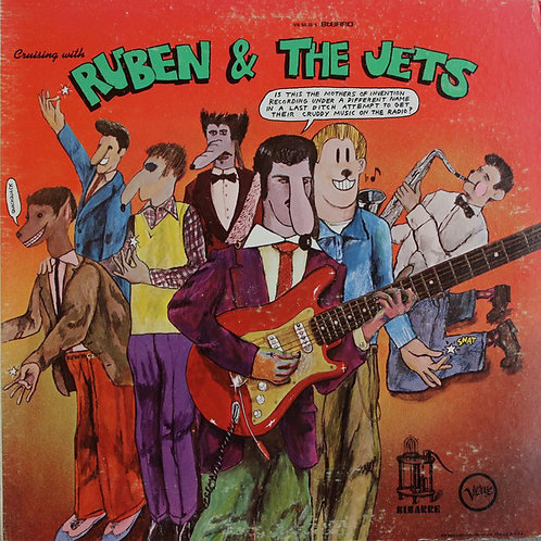 The Mothers Of Invention* – Cruising With Ruben & The Jets