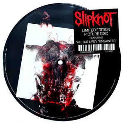 """Slipknot - All Out Life/Unsainted (7"""") Picture Disc"""