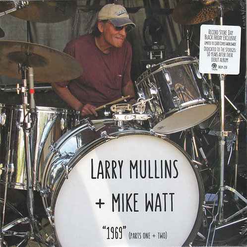 "Larry Mullins + Mike Watt - ""1969"" (Parts I and II) (7"")"