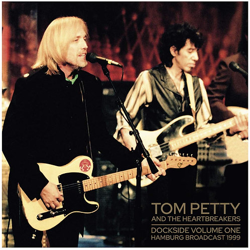 Tom Petty - Dockside Vol. 2
