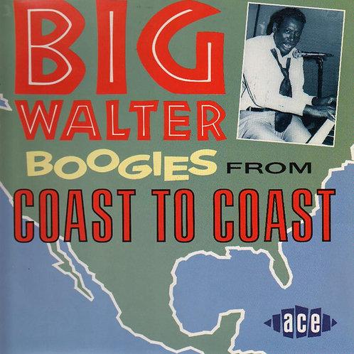 Big Walter Price – Boogies From Coast To Coast