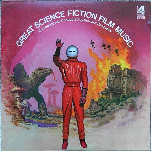 Bernard Herrmann – Great Science Fiction Film Music