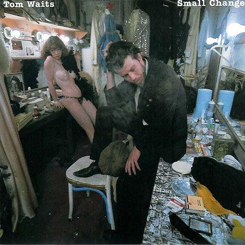 Tom Waits – Small Change