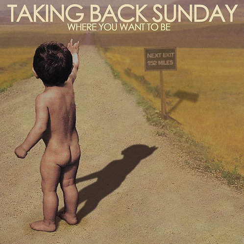 Taking Back Sunday ‎– Where You Want To Be