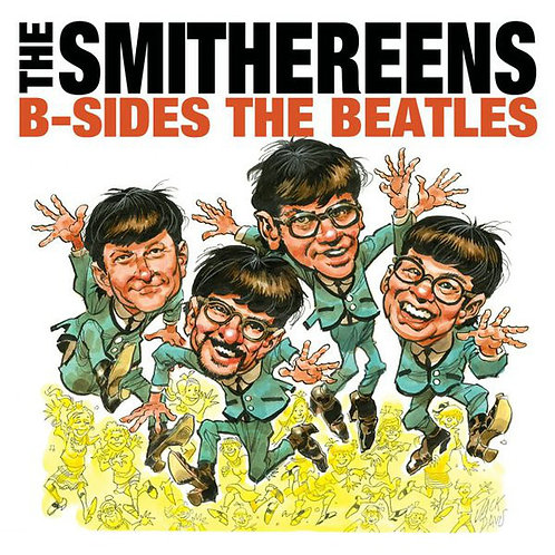The Smithereens – B-Sides The Beatles (Record St