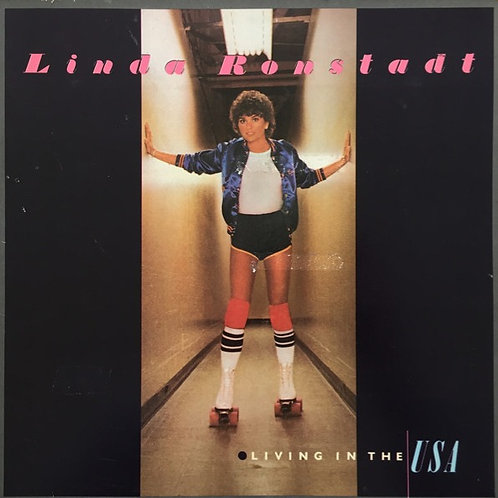 Linda Ronstadt ‎– Living In The USA