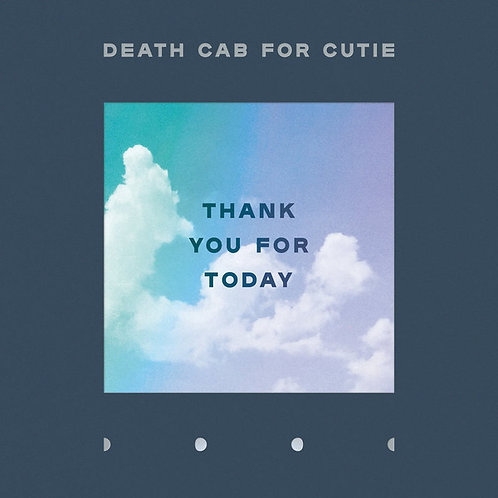 Death Cab For Cutie ‎ Thank You For Today
