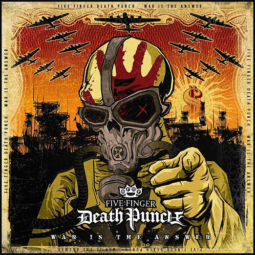 Five Finger Death Punch – War Is The Answer