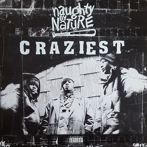 Naughty By Nature ‎– Craziest