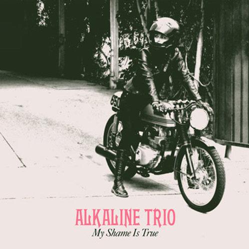 Alkaline Trio – My Shame Is True