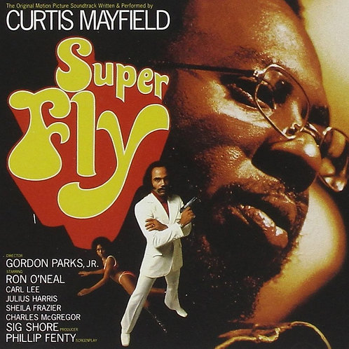 Curtis Mayfield  Super Fly (The Original Motion Picture Soundtrack)