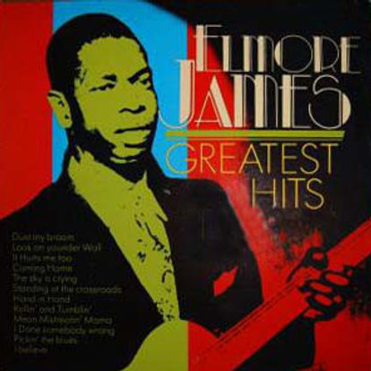 Elmore James ‎– Greatest Hits