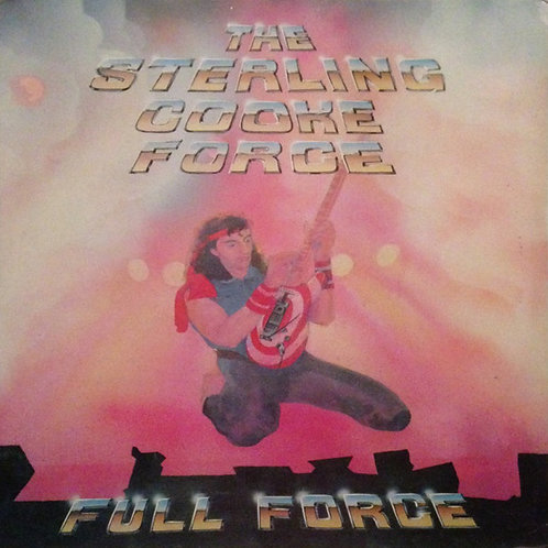 The Sterling Cooke Force – Full Force