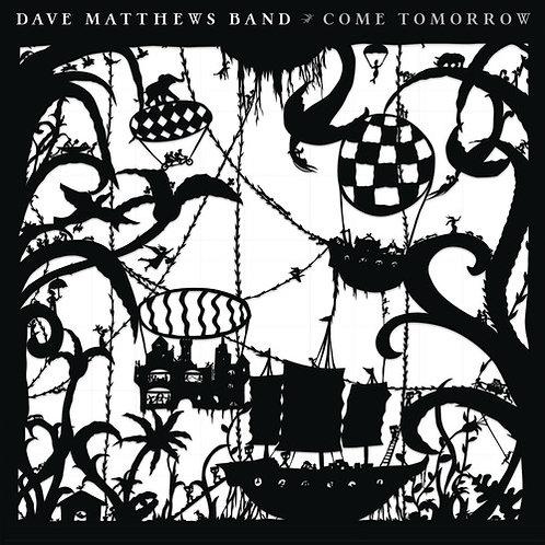 Dave Matthews - Come Tomorrow