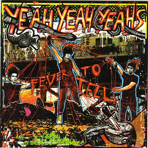 Yeah Yeah Yeahs ‎– Fever To Tell