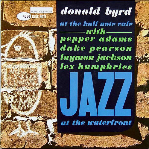 Donald Byrd ‎– At The Half Note Cafe (Volume 1)