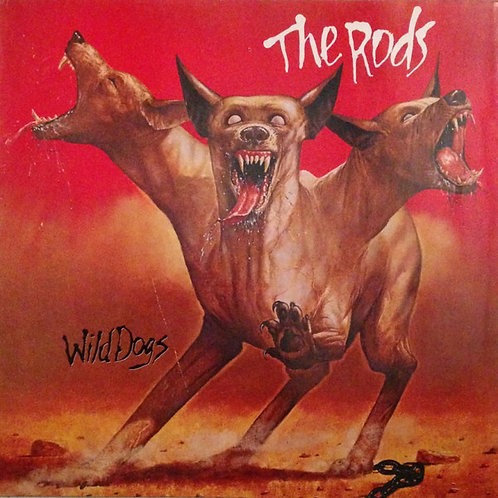 The Rods – Wild Dogs