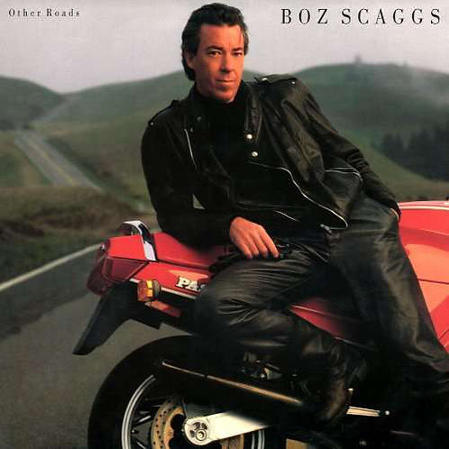 Boz Scaggs – Other Roads