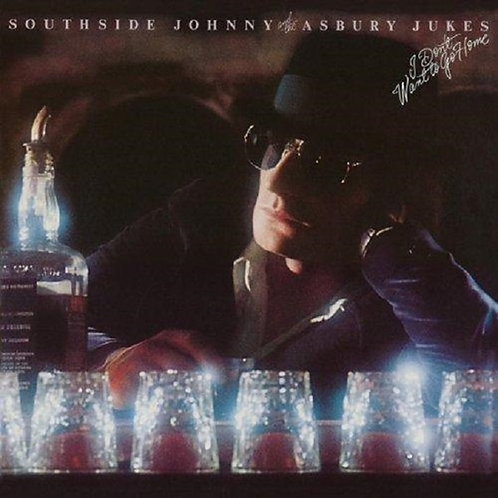 Southside Johnny And The Asbury Jukes – I Don't Want To Go Home