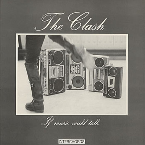 The Clash ‎– If Music Could Talk