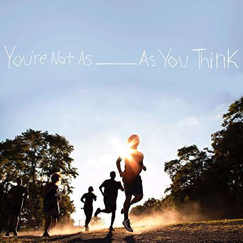 Sorority Noise You're Not As ______ As You Think