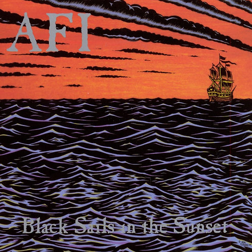 AFI ‎ - Black Sails In The Sunset