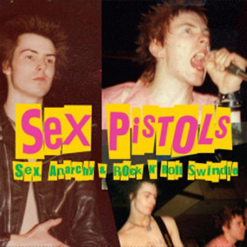 Sex Pistols - Sex, Anarchy & Rock N' Roll Swindle