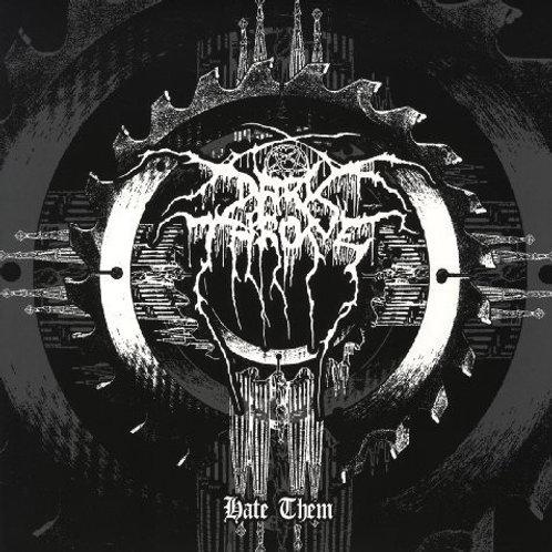 Darkthrone - Hate Them