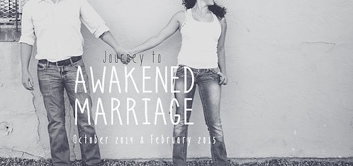 Journey To Awakened Marriage October, 22-25,2015