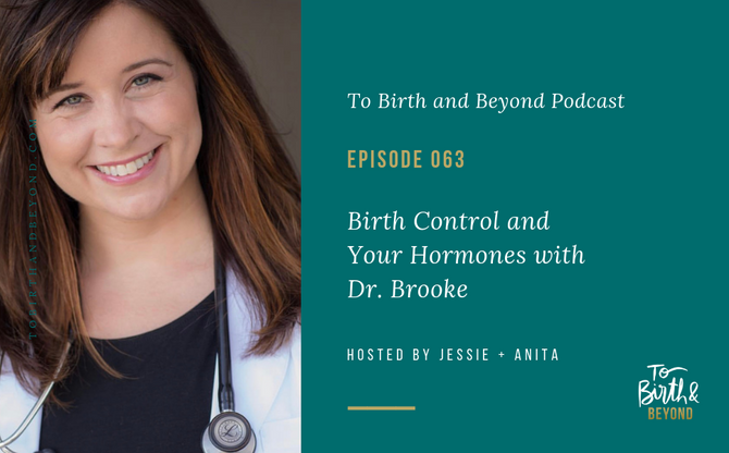[Podcast]- Birth Control and Your Hormones with Dr. Brooke