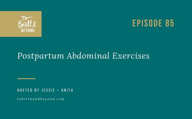 [Podcast] - Postpartum Abdominal Exercises