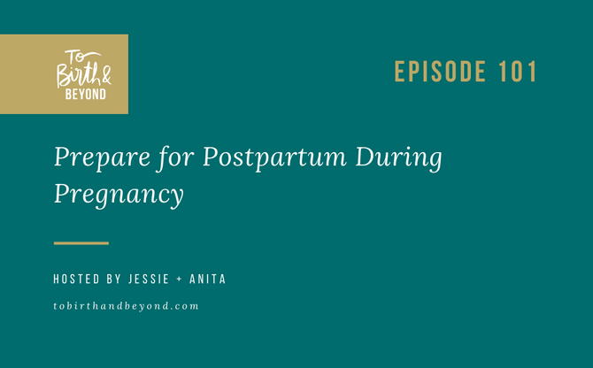 [Podcast] - Prepare for Postpartum During Pregnancy