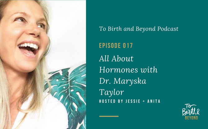 [Podcast] - All About Hormones with Dr. Maryska Taylor