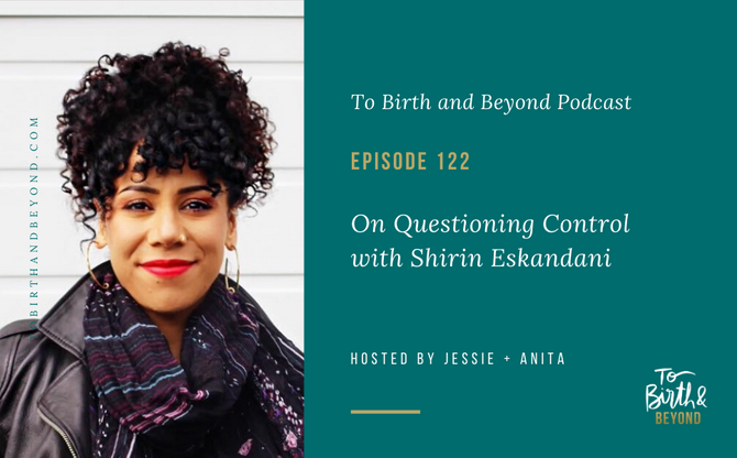 [Podcast] On Questioning Control with Shirin Eskandani