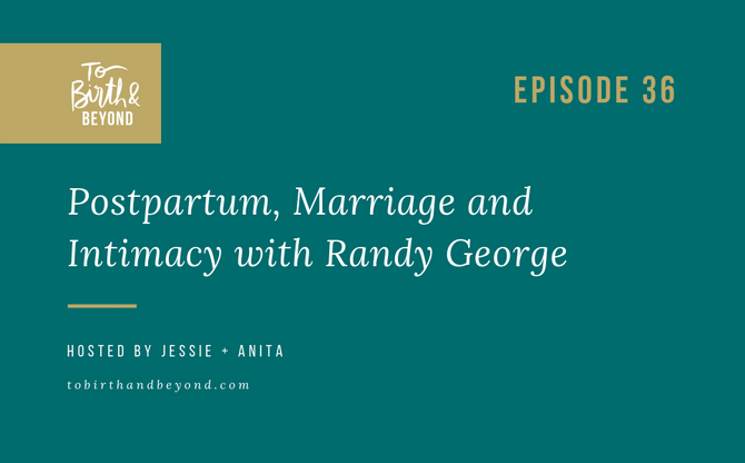 [Podcast] Postpartum, Marriage and Intimacy