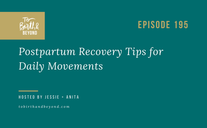 [Podcast] Postpartum Recovery Tips for Daily Movements