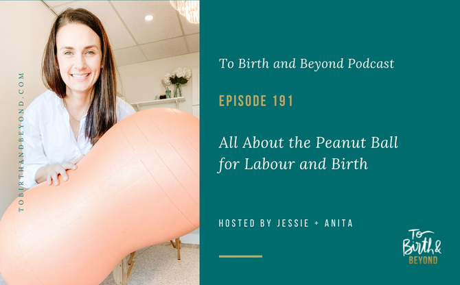 [Podcast] All About the Peanut Ball for Labour and Birth