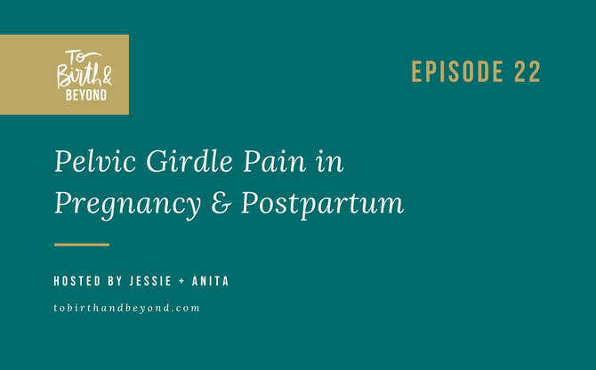 [Podcast] - Pelvic Girdle Pain in Pregnancy and Postpartum