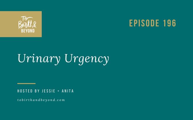 [Podcast] Urinary Urgency