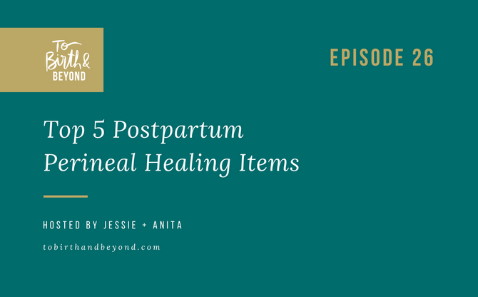 [Podcast] - Top Tips for Perineal Healing