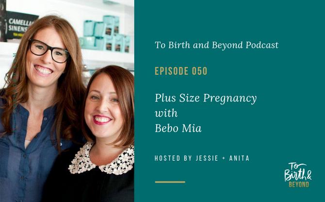 [Podcast] - Plus Size Pregnancy with Bebo Mia