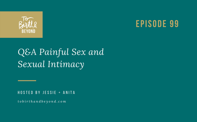 [Podcast] - Q&A Painful Sex and Sexual Intimacy