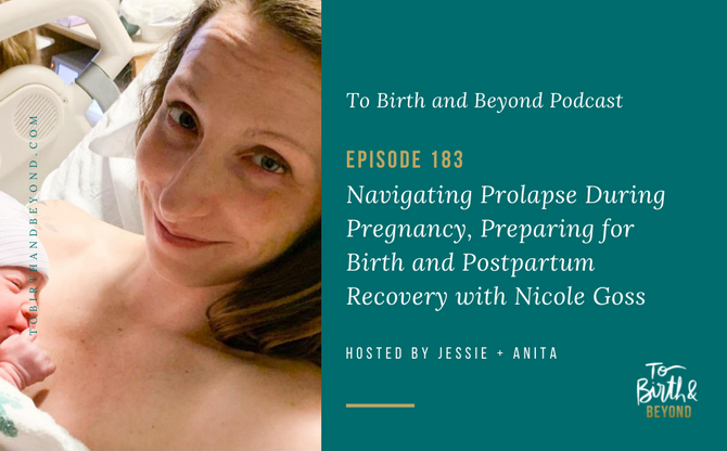 [Podcast] Navigating Prolapse in Pregnancy, Birth & Postpartum Recovery with Nicole Goss