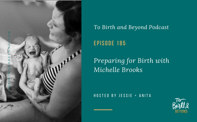 [Podcast] Preparing for Birth with Michelle Brooks